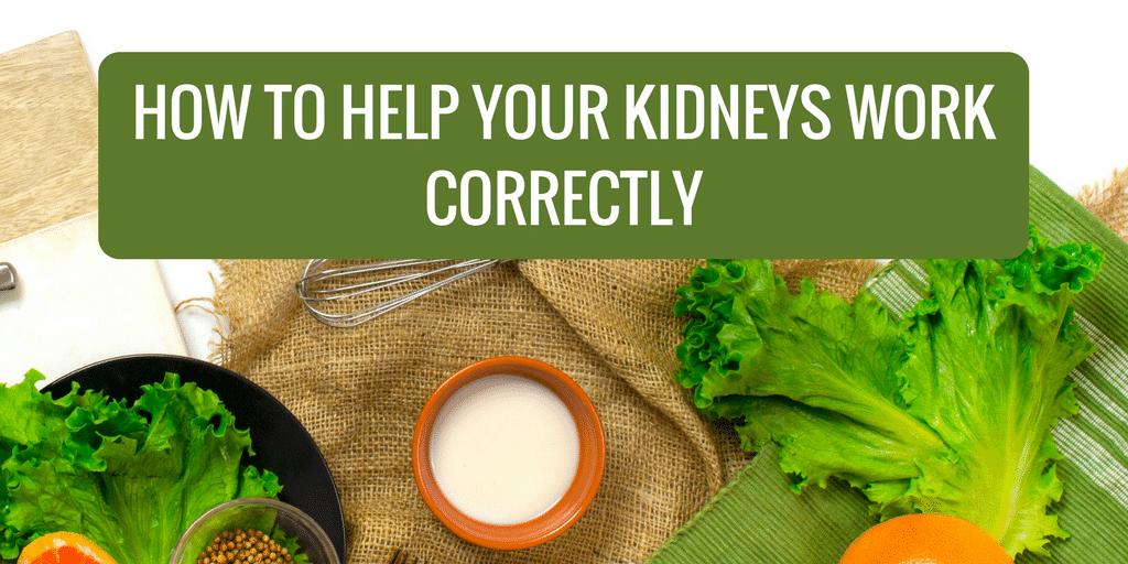 Kidneys work correctly