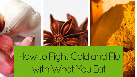How to Fight Cold and Flu with What You Eat