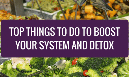 Top Things to Do to Boost Your System and Detox