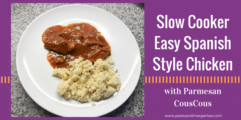 Slow Cooker Easy Spanish Style Chicken with Parmesan Couscous