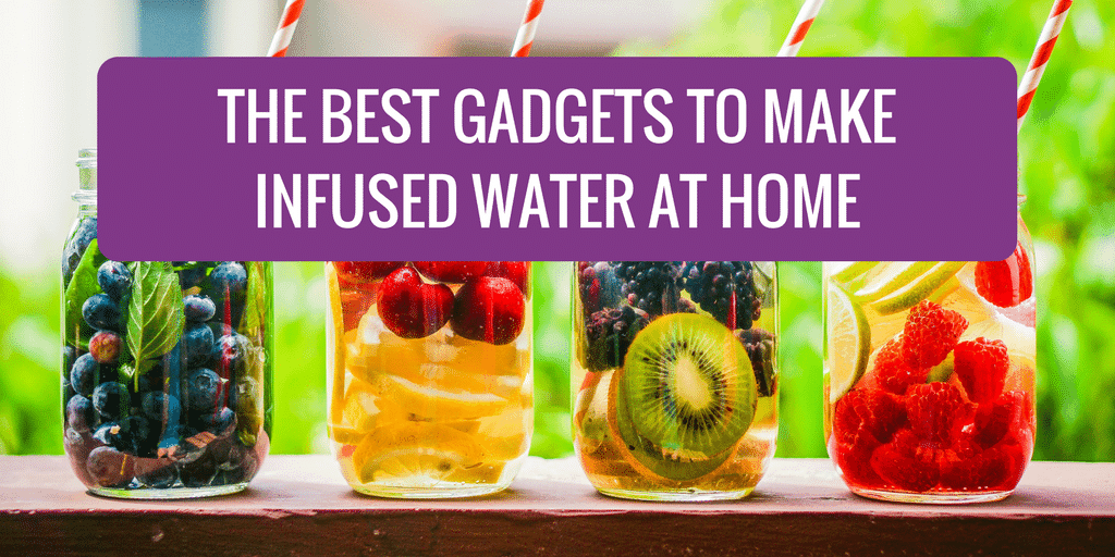 The Best Gadgets To Make Infused Water At Home Pesto