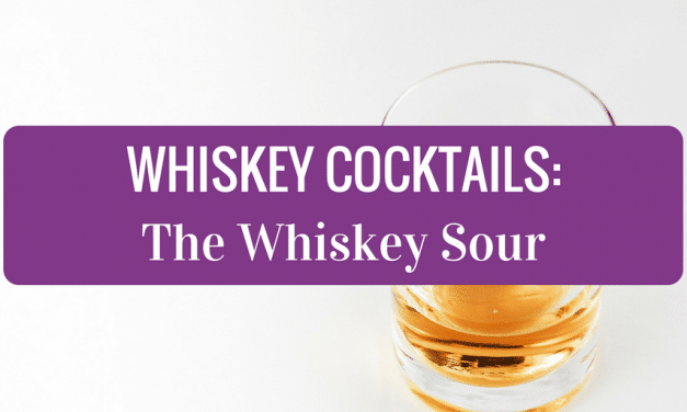 Whiskey Cocktails – The Whiskey Sour