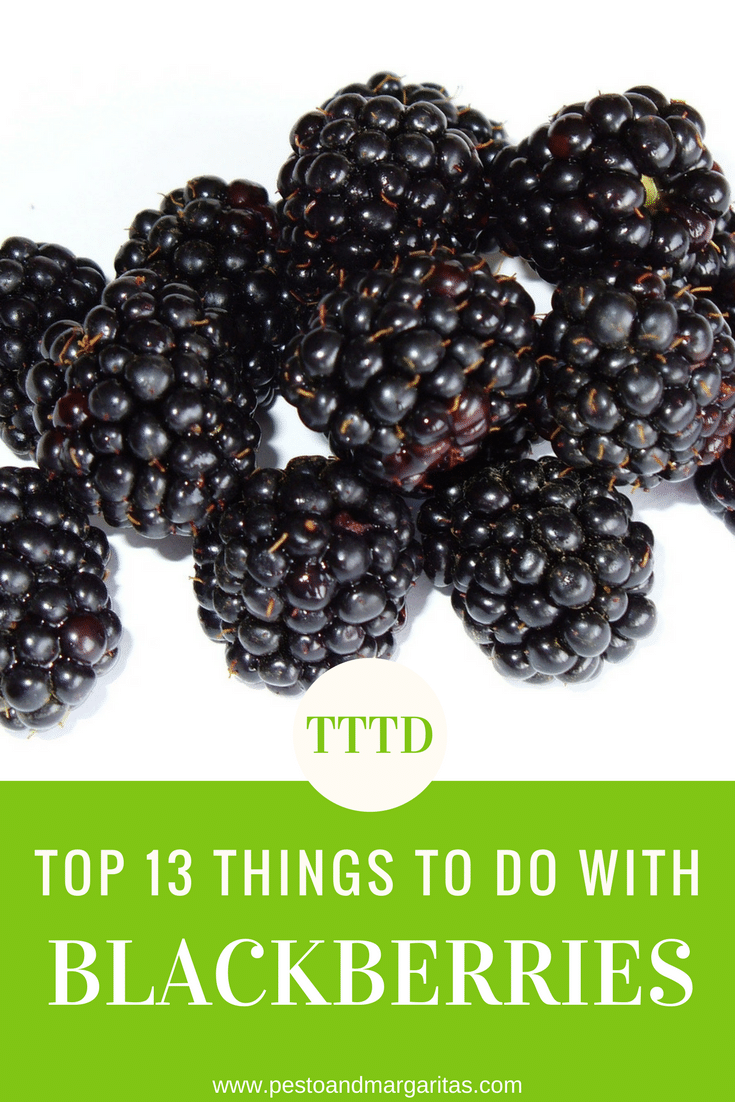 Top 13 things to do with blackberries including desserts, smoothies, cocktails and even jam