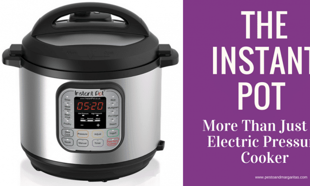 The Instant Pot – More Than Just an Electric Pressure Cooker