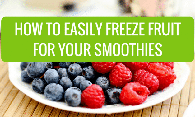 How to Easily Freeze Fruit for Your Smoothies