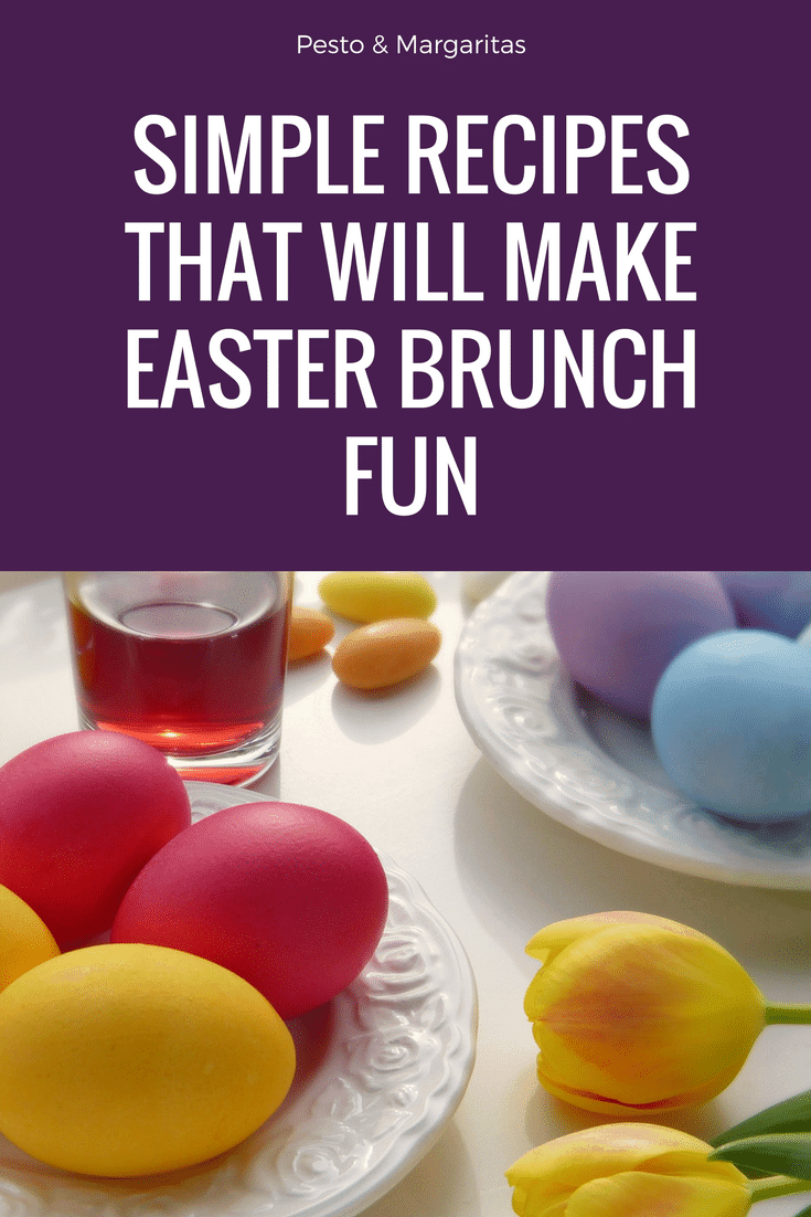 Simple recipes that will make easter brunch fun pesto Fun easter brunch ideas