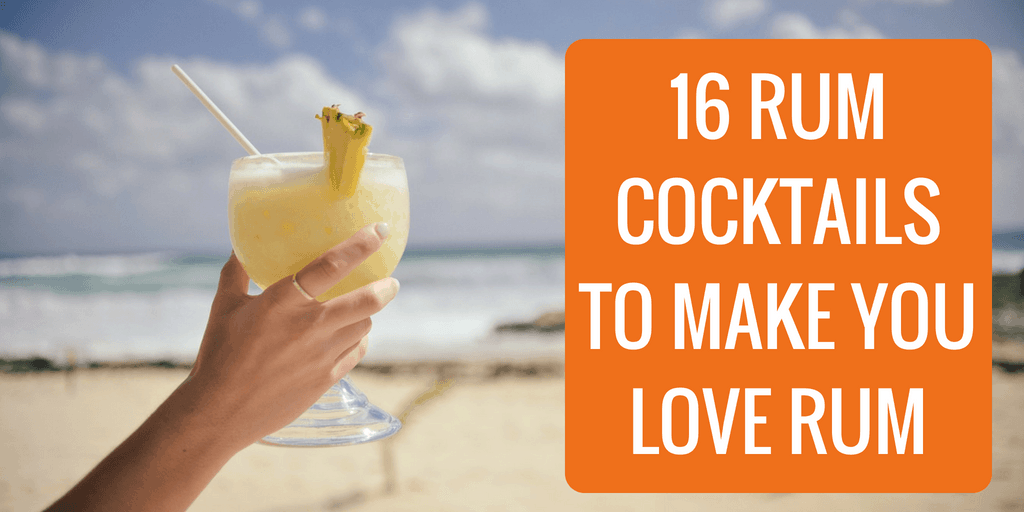 16 Rum Cocktails to Make You Love Rum