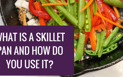 What is a Skillet Pan and How Do You Use It?