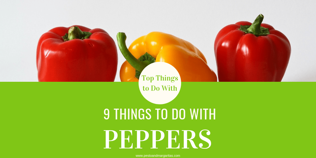 9 Things to Do with Peppers